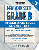 Barron s New York State Grade 8 Intermediate Level Science Test