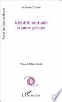 Identité Nomade par Abdeslam El Farri