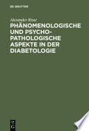 Phänomenologische und psychopathologische Aspekte in der Diabetologie
