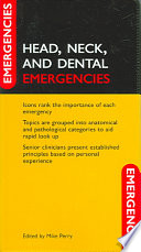Head  Neck and Dental Emergencies