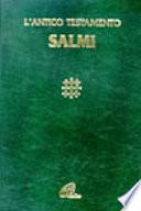 I Salmi. Con testo e note di commento
