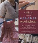 Rowan Presents Crochet Workshop