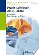 Praxis Lehrbuch Akupunktur