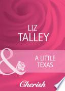 A Little Texas  Mills   Boon Cherish   Hometown U S A   Book 20