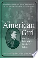 An American Girl  and Her Four Years in a Boys  College