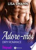 download ebook adore-moi ! (l'intégrale) pdf epub