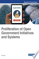 Proliferation of Open Government Initiatives and Systems