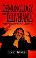Demonology and Deliverance