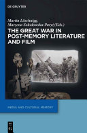 download ebook the great war in post-memory literature and film pdf epub