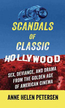 Scandals Of Classic Hollywood : age, featuring notorious personalities including judy garland, cary...