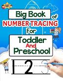 Big Book Of Number Tracing For Toddlers And Preschool