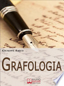 Grafologia  Analizzare i Segni della Scrittura per Comprendere Personalit   e Attitudini   Ebook Italiano   Anteprima Gratis