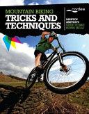 Mountain Biking Tricks and Techniques