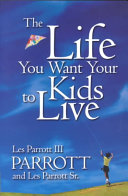 download ebook the life you want your kids to live pdf epub