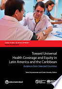 Toward Universal Health Coverage and Equity in Latin America and the Caribbean