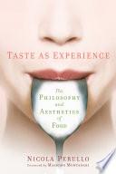 Taste as Experience