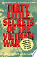 Dirty Little Secrets of the Vietnam War