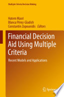 Financial Decision Aid Using Multiple Criteria