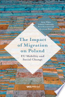 The Impact Of Migration On Poland : other influences to shape society, culture, politics and...