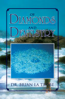 Of Diamonds and Dentistry