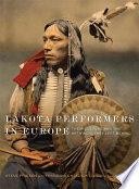 Lakota Performers in Europe