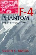 Engineering the F 4 Phantom II