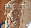 Acquerelli e pastelli di Camillo Innocenti