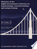 Abstracts of the Eighth International Conference on Geochronology, Cosmochronology, and Isotope Geology