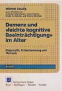 """Demenz und """"leichte kognitive Beeinträchtigung"""" im Alter"""