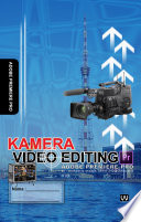 Kamera dan Video Editing