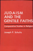 Judaism and the Gentile Faiths The Cross Cultural Context Of The