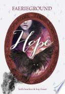 Faerieground: Hope by Beth Bracken