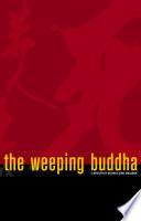 The Weeping Buddha Book PDF