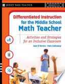 Differentiated Instruction for the Middle School Math Teacher