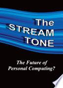 The Stream Tone The Future Of Personal Computing