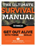 The Ultimate Survival Manual  Paperback Edition