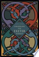 Unriddling the Exeter Riddles
