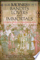 Monks  Bandits  Lovers  and Immortals