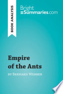 Empire of the Ants by Bernard Werber (Book Analysis)
