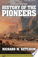 American Heritage History of the Pioneers Pdf/ePub eBook