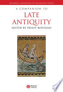 A Companion to Late Antiquity