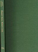 Women's Voices, Women's Lives : wills, plantation records, newspapers, fiction, and advice...