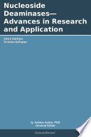Nucleoside Deaminases   Advances in Research and Application  2013 Edition