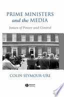 Prime Ministers and the Media
