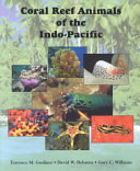 Coral Reef Animals of the Indo Pacific