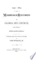 "Marriage Records of Gloria Dei Church ""Old Swedes',"" Philadelphia"