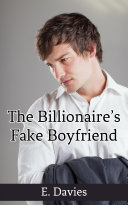 The Billionaire s Fake Boyfriend  Gay Erotica