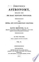 Ferguson's Astronomy Explained Upon Sir Isaac Newton's Principles