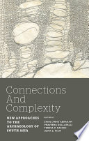 Connections and Complexity Cross Regional Cross Chronological And Comparative Approaches To