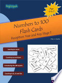 Numbers to 100 Flash Cards   Reception year and Key Stage 1  Age 4 7